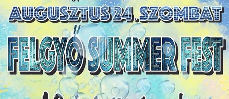 Summer Fest –  Felgyő